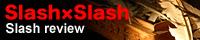 Slash×Slash